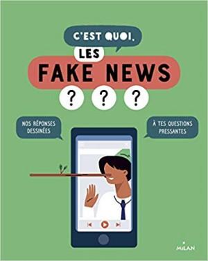 """Afficher """"C'est quoi les fake news ???"""""""