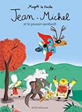 """Afficher """"Jean-MichelJean-Michel et le poussin-sandwich"""""""