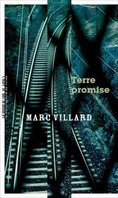 vignette de 'Terre promise (Marc Villard)'