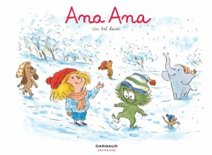 "Afficher ""Ana Ana n° Tome 14 Un bel hiver"""