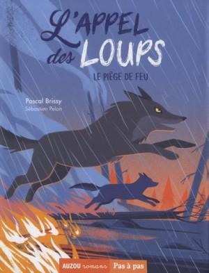 """Afficher """"Appel des loups (L') n° 3 Piège de feu (Le)"""""""