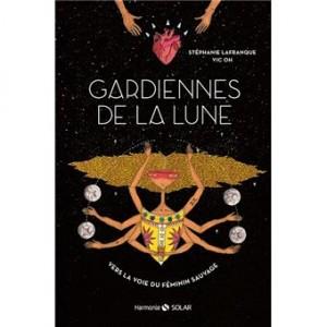 """Afficher """"Gardiennes de la Lune"""""""