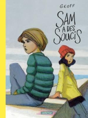 """Afficher """"Sam a des soucis"""""""