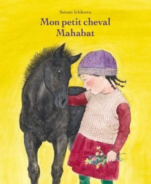"""Afficher """"Mon petit cheval Mahabat"""""""