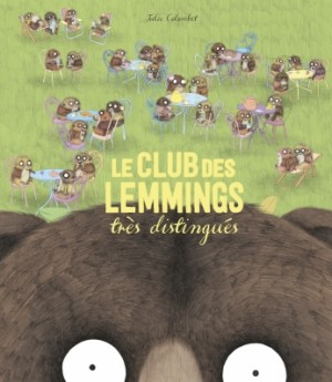 """Afficher """"Le club des lemmings très distingués"""""""