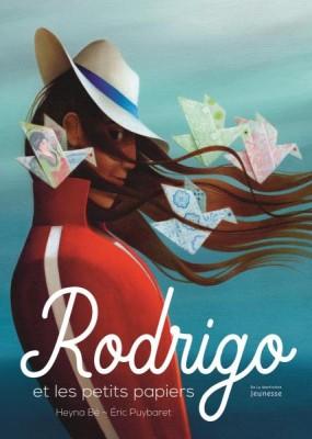"""Afficher """"Rodrigo et les petits papiers"""""""