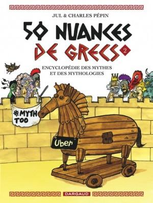"""Afficher """"50 nuances de Grecs : encyclopédie des mythes et des mythologies n° 2 50 nuances de Grecs"""""""
