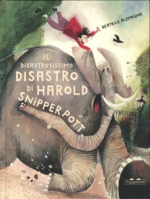 """Afficher """"Il disastrosissimo disastro di Harold Snipperpott"""""""