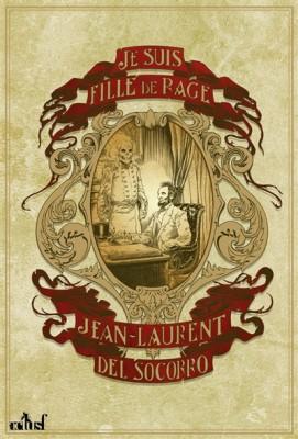vignette de 'Je suis fille de rage (Jean-Laurent Del Socorro)'