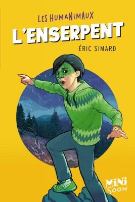 """Afficher """"Les Humanimaux n° 8 L'Enserpent"""""""
