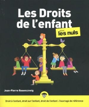"""Afficher """"Les droits de l'enfant pour les nuls"""""""