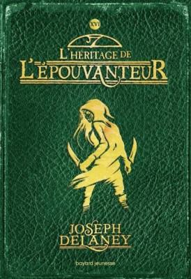 """Afficher """"L'épouvanteur n° 16 L'héritage de l'Epouvanteur"""""""
