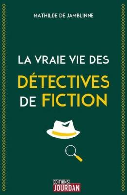 """Afficher """"La vraie vie des détectives de fiction"""""""