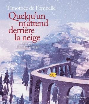 """Afficher """"Quelqu'un m'attend derrière la neige"""""""