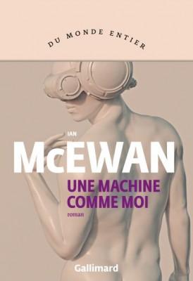 vignette de 'Une machine comme moi (Ian McEwan)'