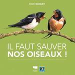 vignette de 'Il faut sauver nos oiseaux ! (Marc Duquet)'