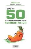 """<a href=""""/node/190606"""">Sport : 50 clés pour repenser votre alimentation</a>"""