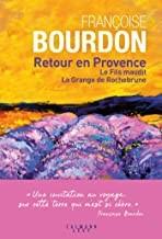 """Afficher """"Retour en Provence"""""""