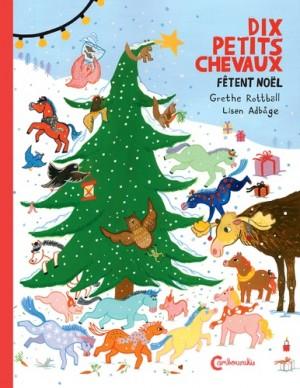 """Afficher """"Les dix petits chevaux fêtent Noël"""""""