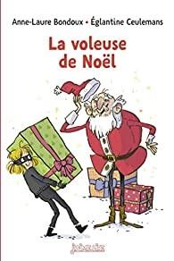 """Afficher """"La voleuse de Noël"""""""