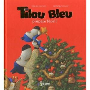 "Afficher ""Tilou bleu prépare Noël !"""
