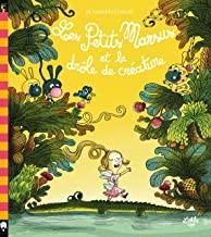 """Afficher """"Les Petits Marsus et la drôle de créature"""""""