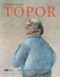 """Afficher """"Le monde selon Topor"""""""