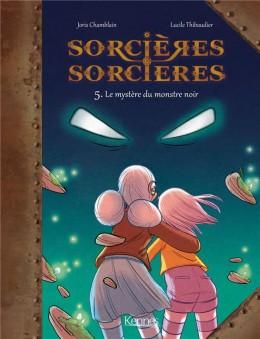 """Afficher """"Sorcières sorcières n° 5 Le mystère du monstre noir"""""""