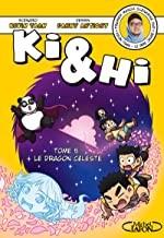 """Afficher """"Ki & Hi n° 5 Le dragon céleste"""""""