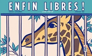 """Afficher """"Enfin libres !"""""""