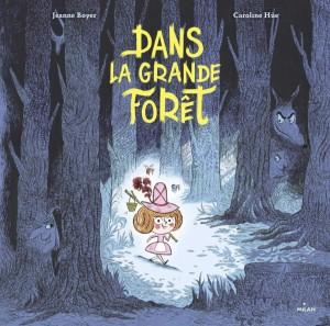 """Afficher """"Dans la grande forêt"""""""