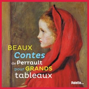 """Afficher """"Beaux contes de Perrault pour grands tableaux"""""""