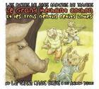 """Afficher """"Le grand méchant cochon et les trois gentils petits loups"""""""