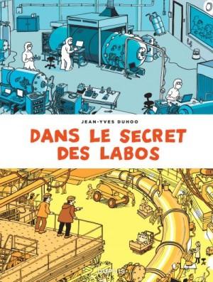 """Afficher """"Dans le secret des labos"""""""