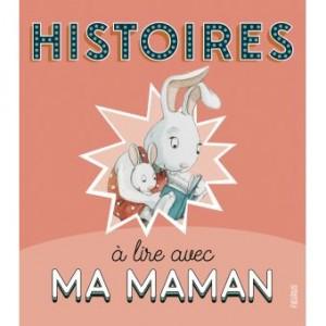 """Afficher """"Histoires à lire avec ma maman"""""""