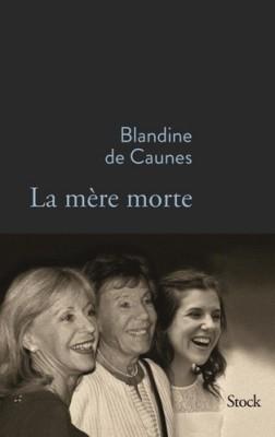 vignette de 'La mère morte (Blandine de Caunes)'