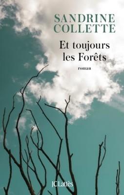 """Afficher """"Et toujours les forêts"""""""