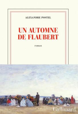 "Afficher ""Un Automne de Flaubert"""