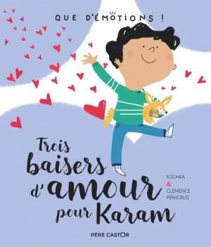 """Afficher """"Trois baisers d'amour pour Karam"""""""