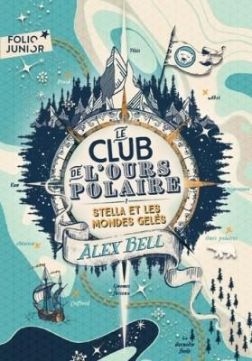 """Afficher """"Le Club de l'Ours Polaire - série en cours n° 1 Stella et les mondes gelés"""""""