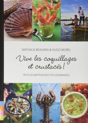 """Afficher """"Vive les coquillages et crustacés !"""""""
