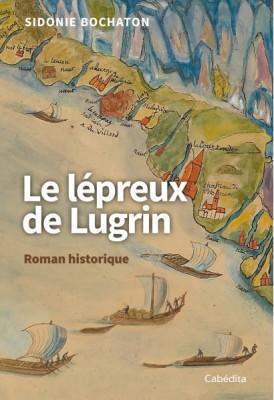 """Afficher """"Le Lépreux de Lugrin"""""""