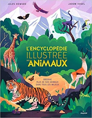 """Afficher """"L'encyclopédie illustrée des animaux"""""""