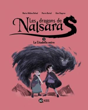 """Afficher """"Les dragons de Nalsara n° 3La citadelle noire"""""""