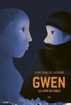 """Afficher """"Gwen, le livre de sable"""""""