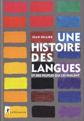 """Afficher """"Une Histoire des langues et des peuples qui les parlent"""""""