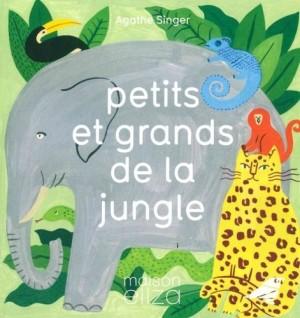 """Afficher """"Petits et grands de la jungle"""""""