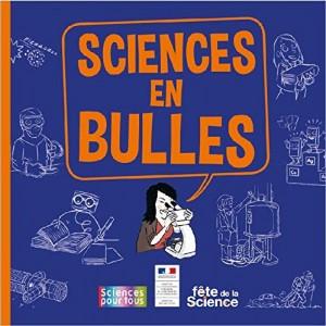 """Afficher """"Sciences en bulles"""""""