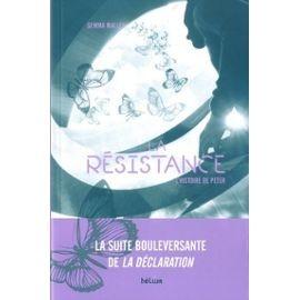 La Déclaration : l'histoire d'Anna n° 2 La résistance