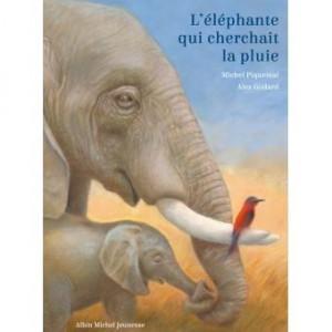vignette de 'L'éléphante qui cherchait la pluie (Michel Piquemal)'